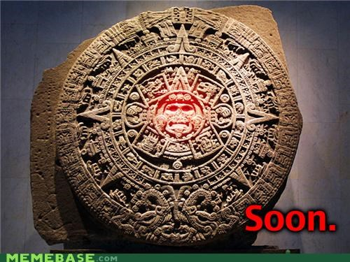 2012,aztecs,earthquakes,hurricanes,mayans,SOON