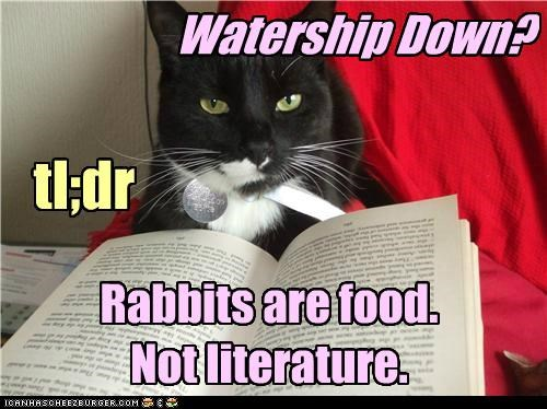 book caption captioned cat food literature not rabbit rabbits tldr Watership Down