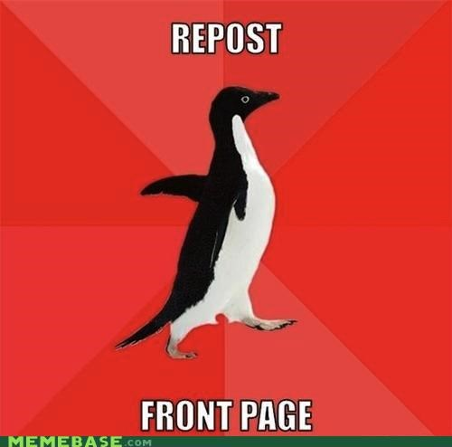 awesome,front page,repost,socially awkward penguin