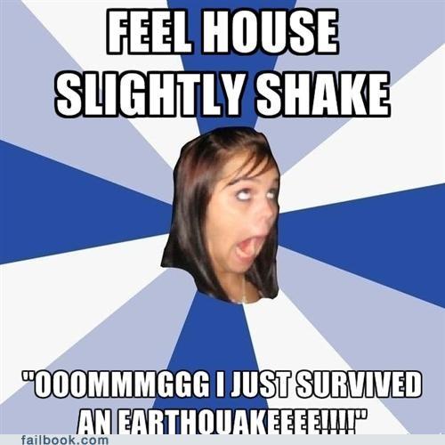 annoying facebook girl earthquake overreaction - 5122236672