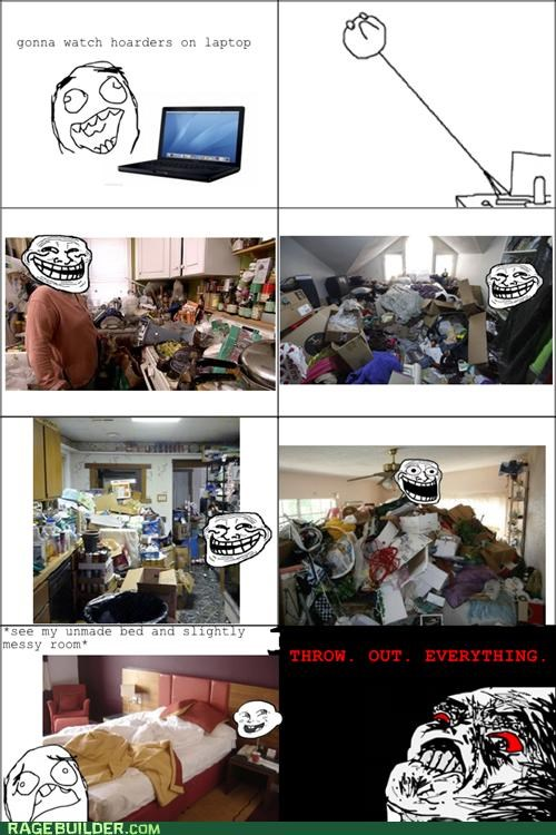 hoarders Rage Comics scary throw away - 5122285056