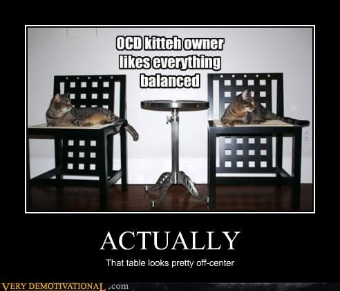 center hilarious ocd off table - 5125204736