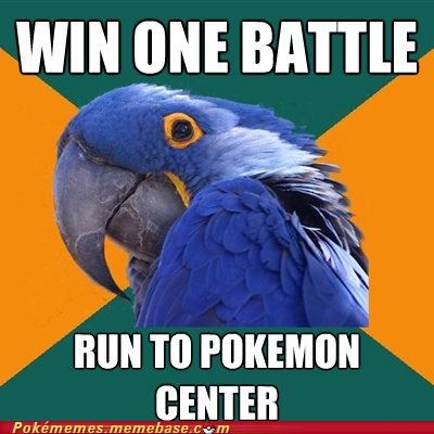 gameplay,meme,Memes,Nuzlocke Challenge,Paranoid Parrot,pokemon center