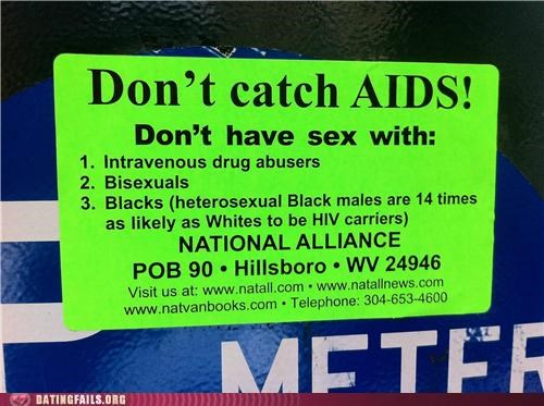 aids racist sex sign STDs sti We Are Dating