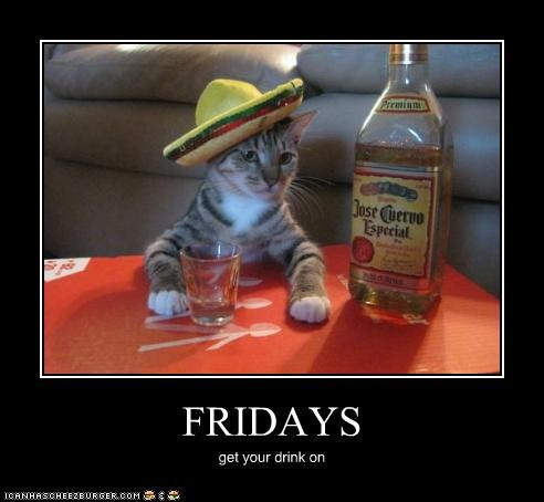 FRIDAYS get your drink on