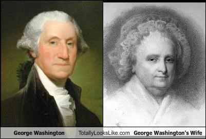George Washington Totally Looks Like George Washington's Wife