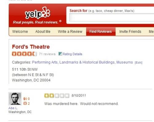 fords-theatre,Honest Abe,This Looks Legit,Yelp Review