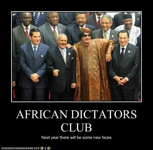 AFRICAN DICTATORS CLUB Next year there will be some new faces