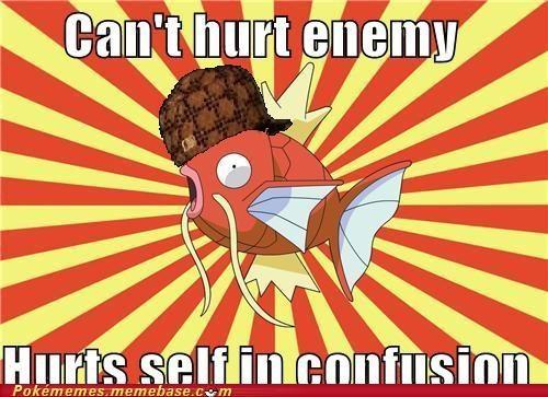 confuse ray,confusion,hurts itself,magikarp,meme,Memes,scumbag