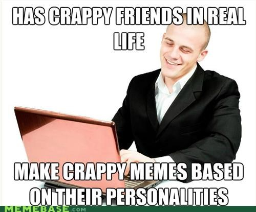 Forced Meme,fred,Memes,personalities,real life