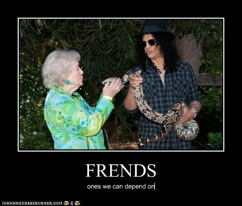 FRENDS ones we can depend on