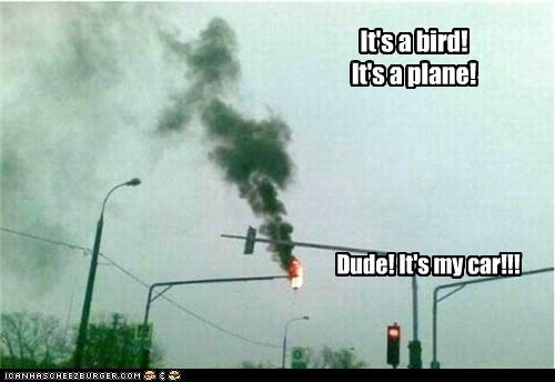 car,dude,explosions,fire,its-a-bird,superman,wtf