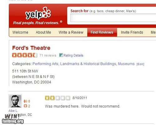 abraham lincoln,assassination,customer,historic,historic lols,review,theater,yelp