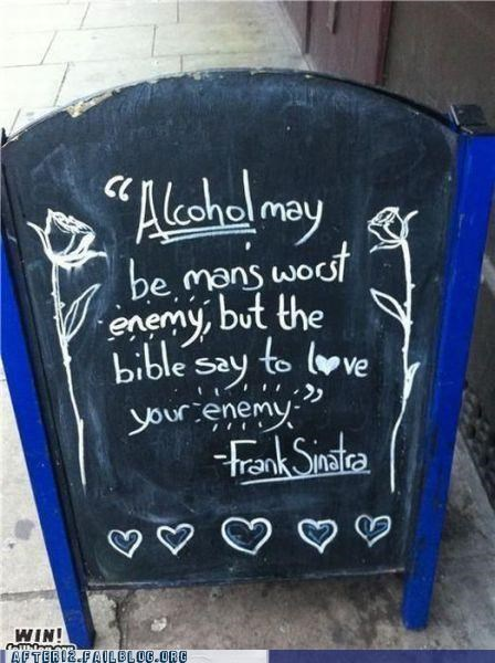 alcohol,enemy,frank sinatra,love