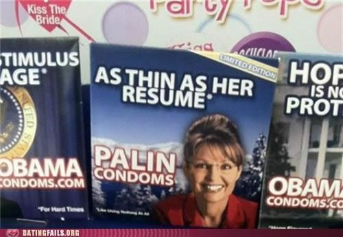 condom,condoms,Sarah Palin,We Are Dating