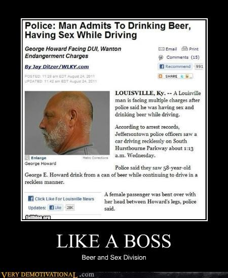 crazy drinking and driving just-kidding-relax Like a Boss woah - 5134725632