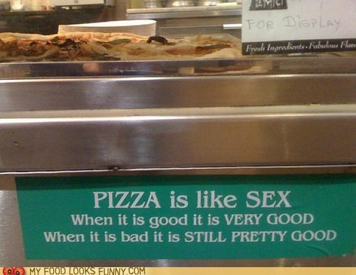 bad good pizza really good sex sign very good