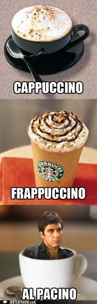 actors,al pacino,cappuccino,coffee,espresso,frappuccinos,puns