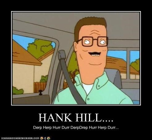 Hank Hill Cheezburger Funny Memes Funny Pictures