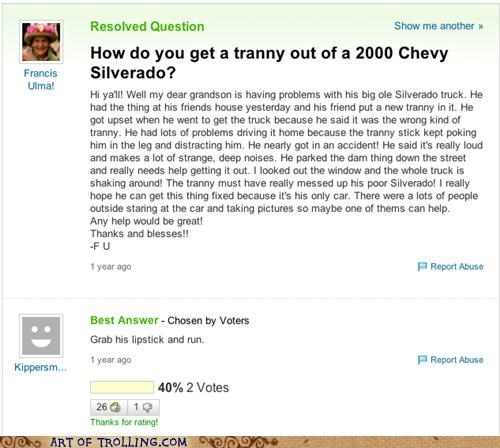 lipstick,tranny,transmission,Yahoo Answer Fails