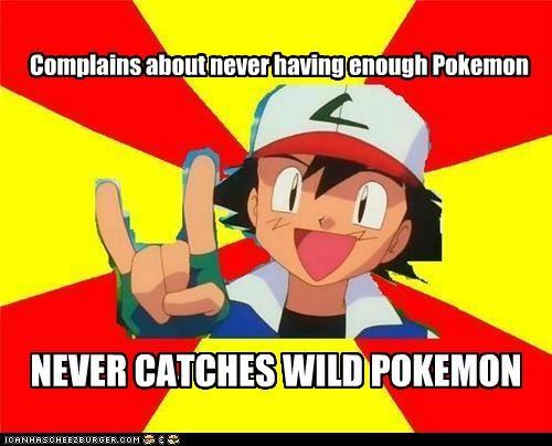 ash ketchum logic meme Memes sometimes does but not of - 5139211776