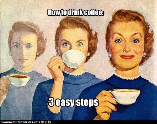 3 easy steps How to drink coffee: