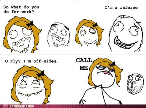 comic pick-up lines rage comic referee sports We Are Dating - 5140612608