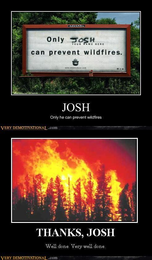fire,Hall of Fame,insincere gratitude,josh,Mean People,read the signs