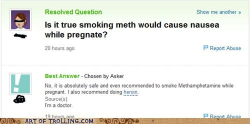 meth,nausea,pregnate,Yahoo Answer Fails
