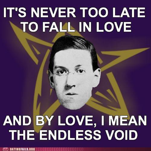 dark h-p-lovecraft lovecraft meme void We Are Dating - 5141974016