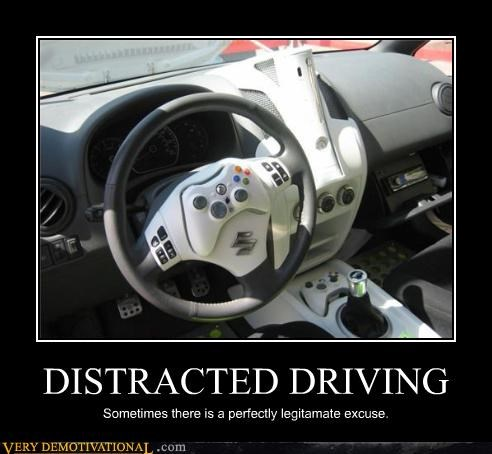 DISTRACTED DRIVING Sometimes there is a perfectly legitamate excuse.
