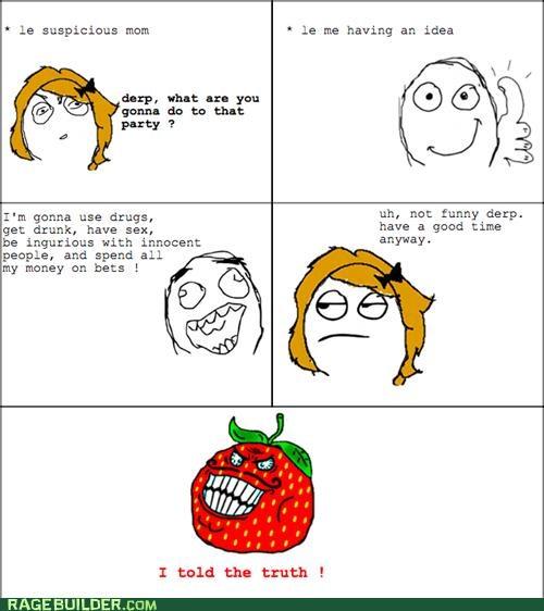 mom Rage Comics strawberry guy truth - 5144843520