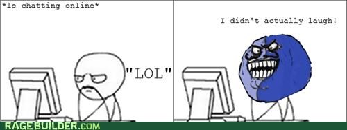 chatting i lied lol Rage Comics - 5145463040