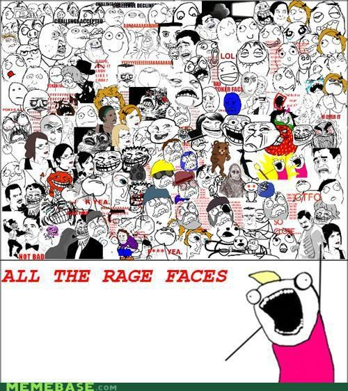 all all the things oh yeah rage faces Sad swears though - 5146904576