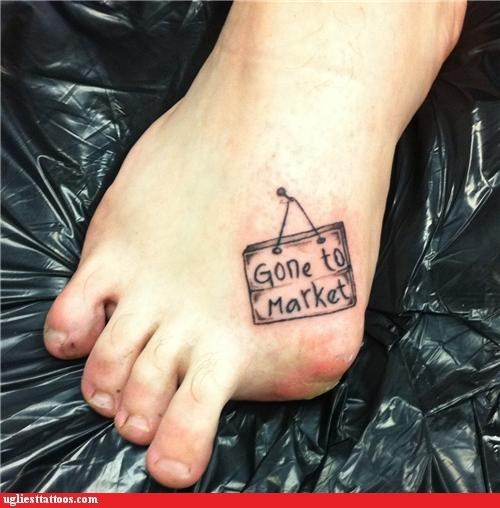 best of a bad situation,comedy tats,foot tats,words
