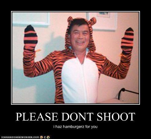 PLEASE DONT SHOOT i haz hamburgerz for you