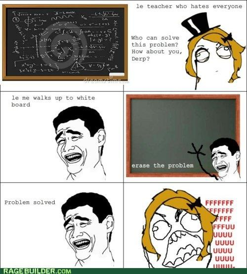 erase,problem,Rage Comics,teacher
