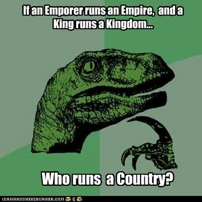 best of week count country emperor empire england margaret thatcher philosoraptor wordplay