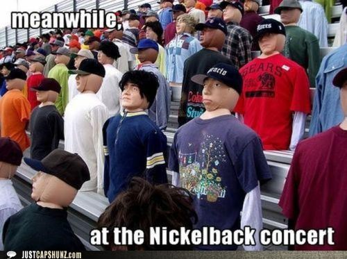 bands concerts fake Hall of Fame hate Mannequins nickelback - 5149176064