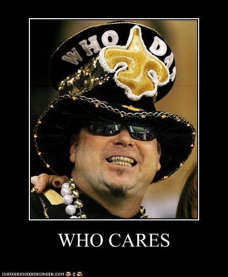 ew fans grills hats teeth who cares who dat - 5149271808