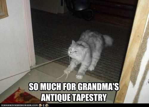 SO MUCH FOR GRANDMA'S ANTIQUE TAPESTRY