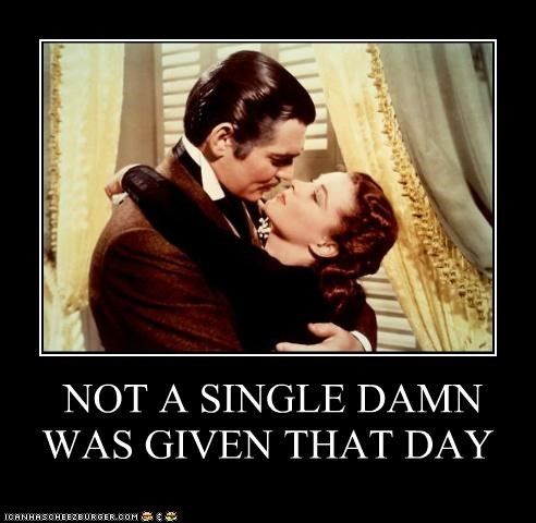 celeb,clark gable,demotivational,funny,gone with the wind,Hall of Fame,Movie,vivian leigh