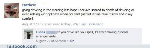 bad idea,driving,spelling,witty reply