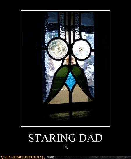 dear lord glass IRL Memes staring dad Terrifying
