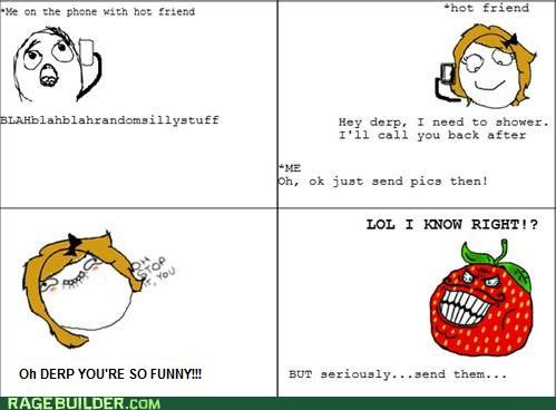 naughty photos,oh stop it you,Rage Comics,strawberry guy