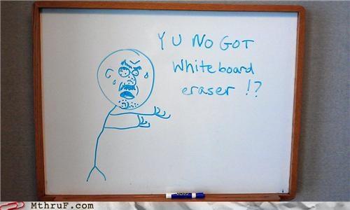 eraser Memes whiteboard Y U No Guy - 5152917504