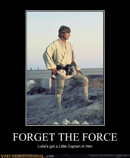 FORGET THE FORCE Luke's got a Little Captain in Him