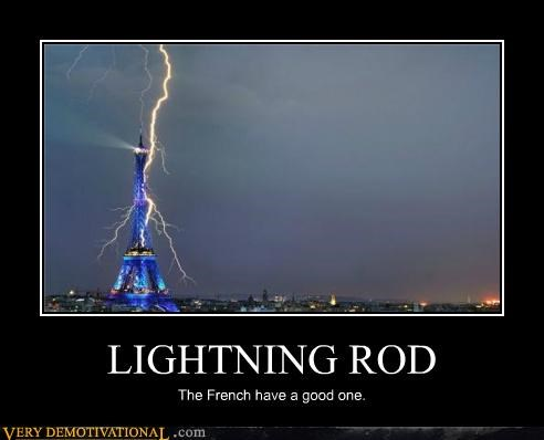 awesome,Eifel Tower,epic,french people,lightning rod,Terrifying