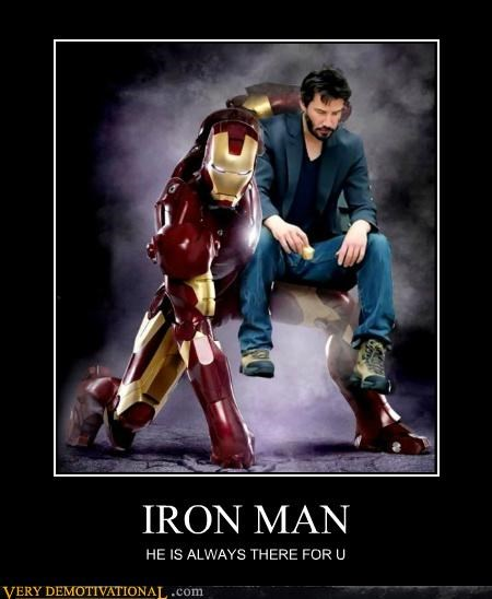 iron man,keanu reeves,Pure Awesome,Sad,wtf