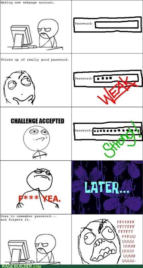 annoying,password,Rage Comics,strong,weak